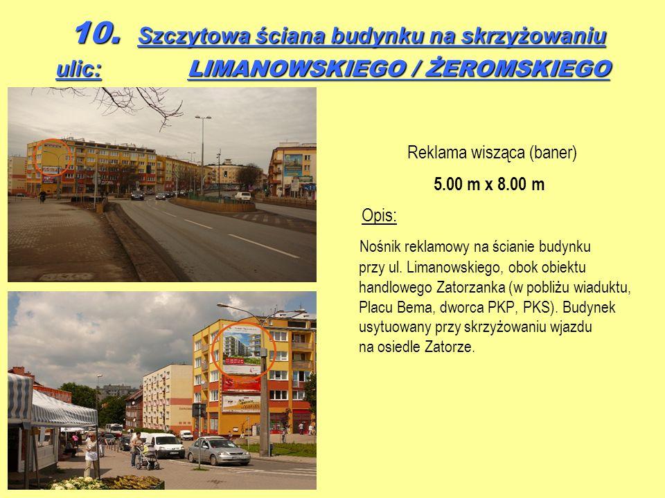 10. Szczytowa ściana budynku na skrzyżowaniu ulic: LIMANOWSKIEGO / ŻEROMSKIEGO