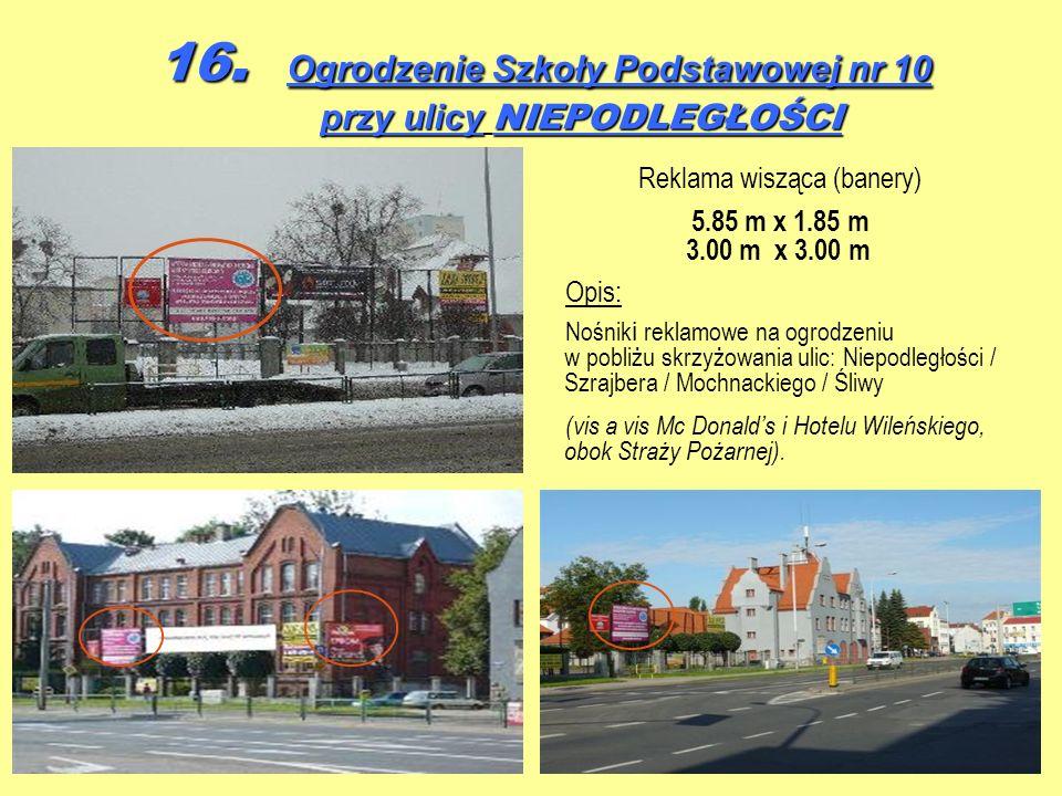 16. Ogrodzenie Szkoły Podstawowej nr 10 przy ulicy NIEPODLEGŁOŚCI