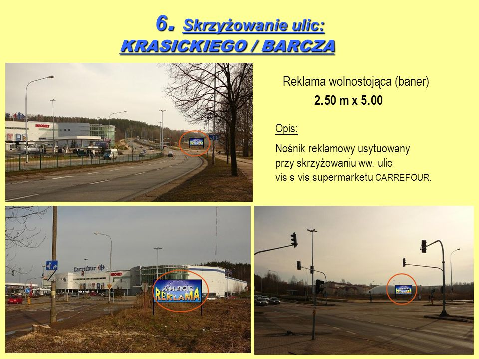 6. Skrzyżowanie ulic: KRASICKIEGO / BARCZA