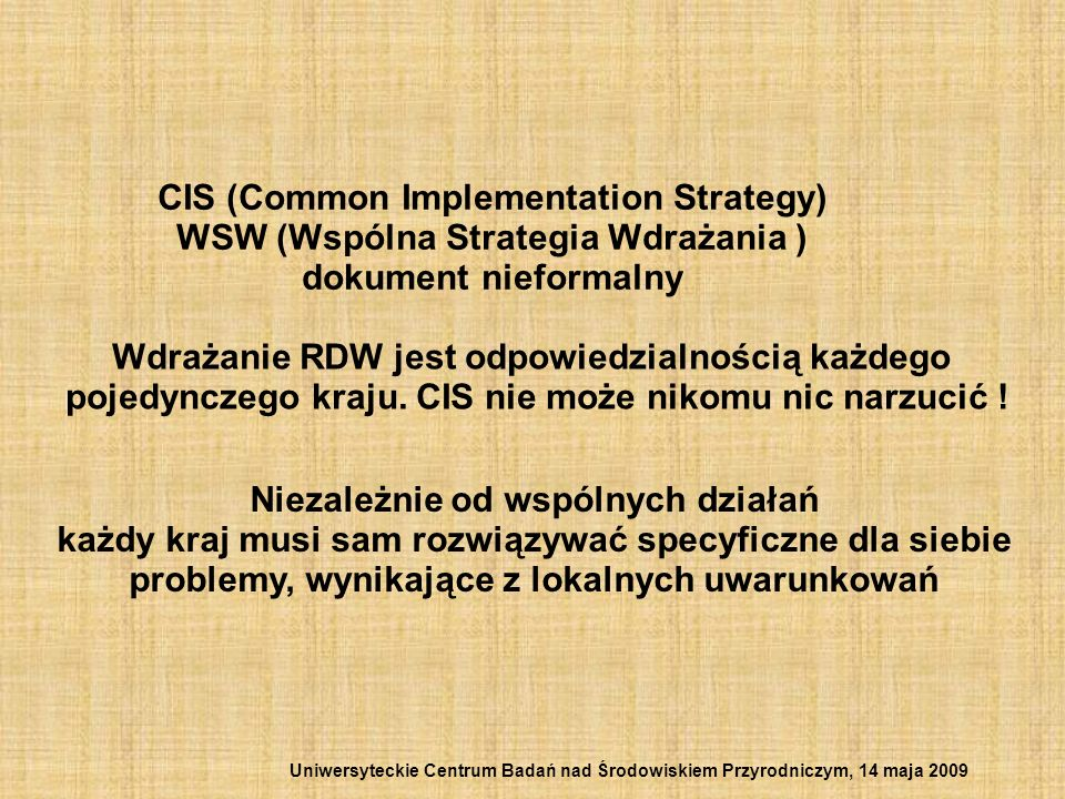 CIS (Common Implementation Strategy)