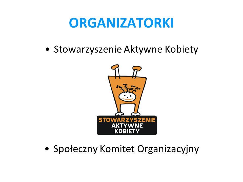 ORGANIZATORKI Stowarzyszenie Aktywne Kobiety