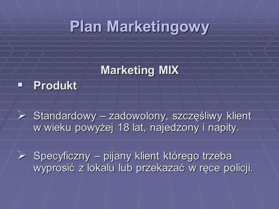 Plan Marketingowy Marketing MIX Produkt