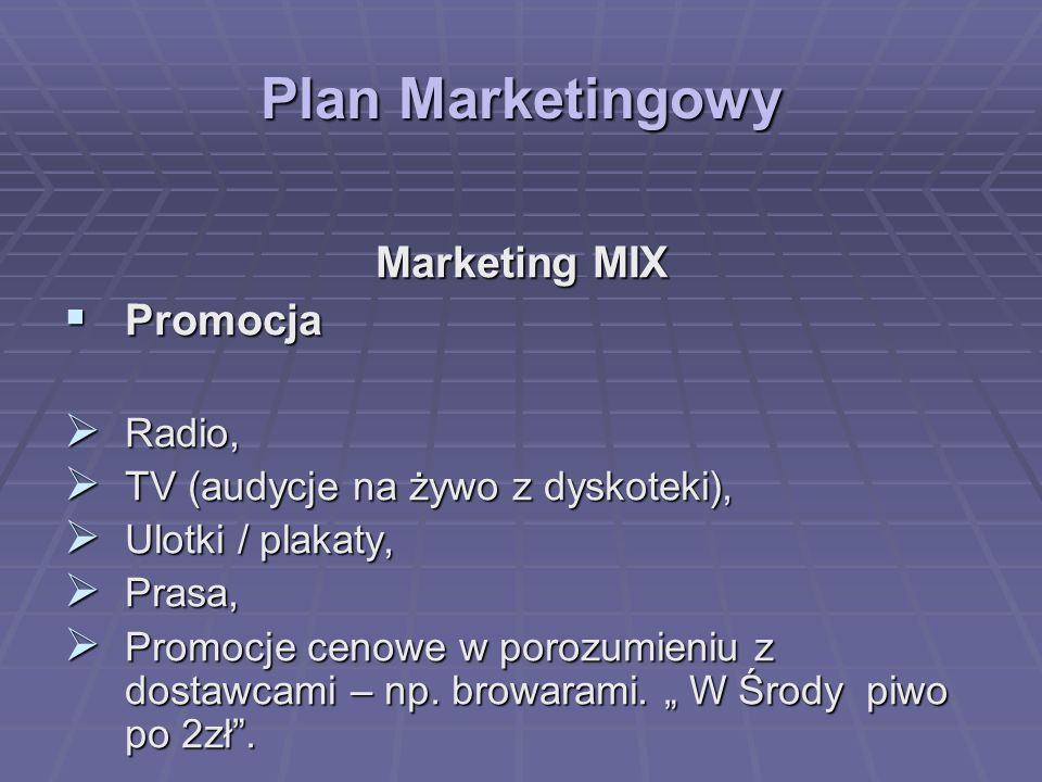 Plan Marketingowy Marketing MIX Promocja Radio,