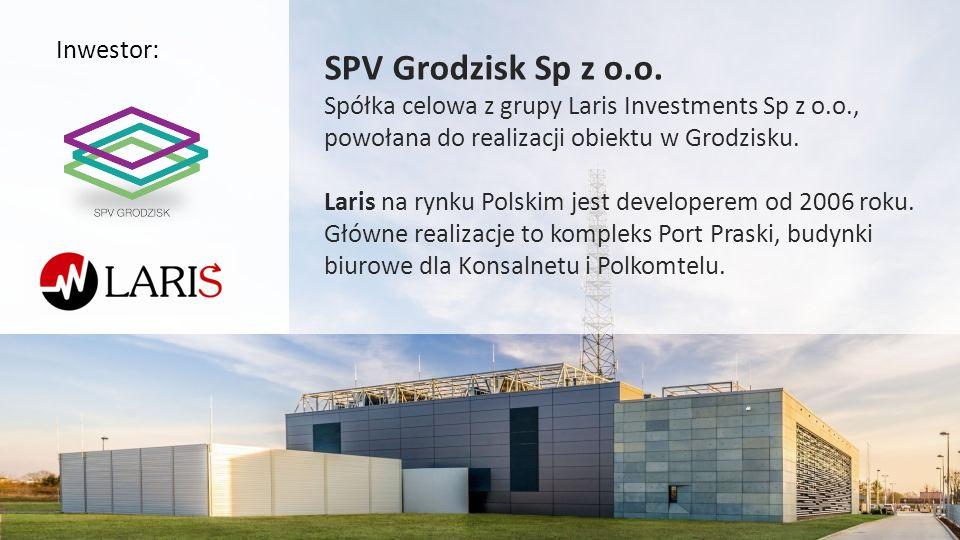 SPV Grodzisk Sp z o.o. Inwestor: