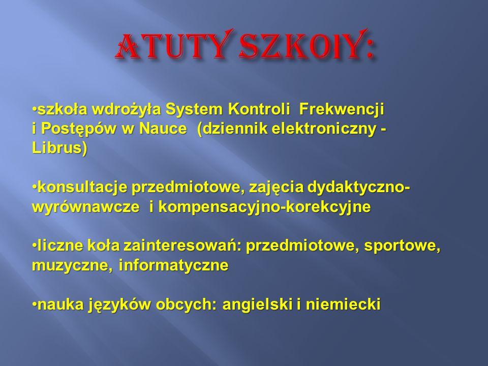 Atuty szkoły: szkoła wdrożyła System Kontroli Frekwencji i Postępów w Nauce (dziennik elektroniczny - Librus)