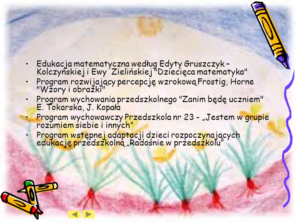 Edukacja matematyczna według Edyty Gruszczyk – Kolczyńskiej i Ewy Zielińskiej Dziecięca matematyka