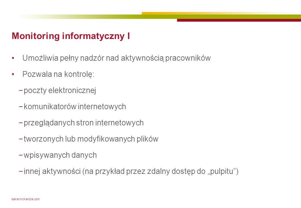 Monitoring wizyjny Co do zasady dopuszczalny, przy zachowaniu warunków legalnego monitoringu.