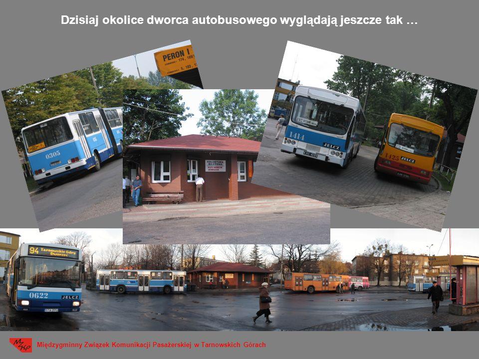 Dzisiaj okolice dworca autobusowego wyglądają jeszcze tak …