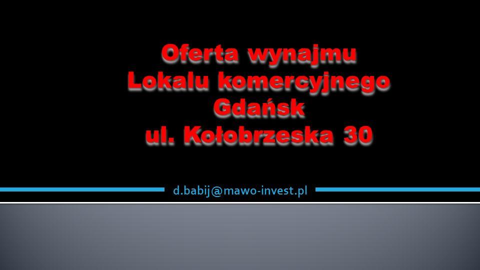 Oferta wynajmu Lokalu komercyjnego Gdańsk ul. Kołobrzeska 30
