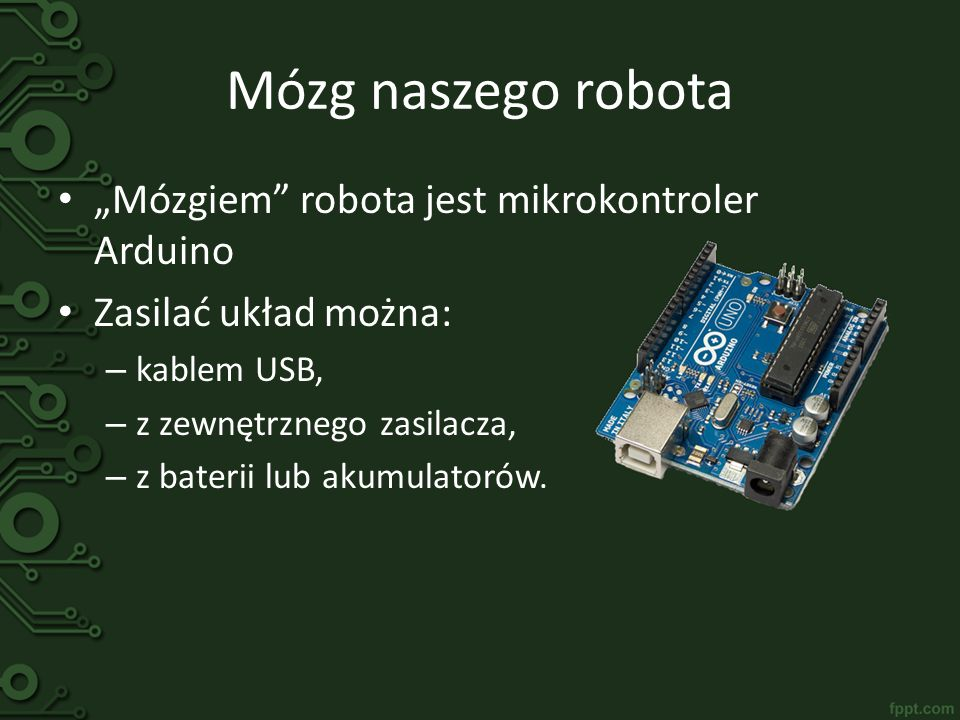"Mózg naszego robota ""Mózgiem robota jest mikrokontroler Arduino"