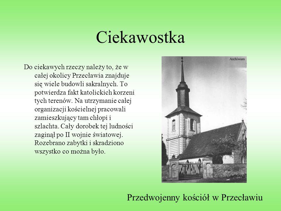 Ciekawostka Przedwojenny kościół w Przecławiu