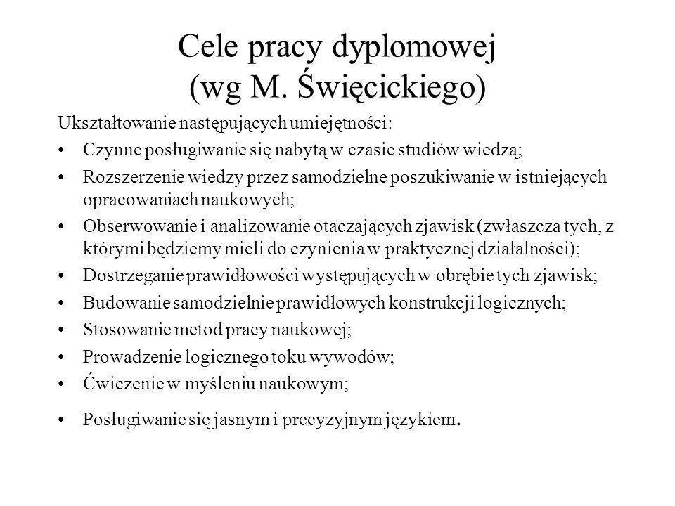 Cele pracy dyplomowej (wg M. Święcickiego)