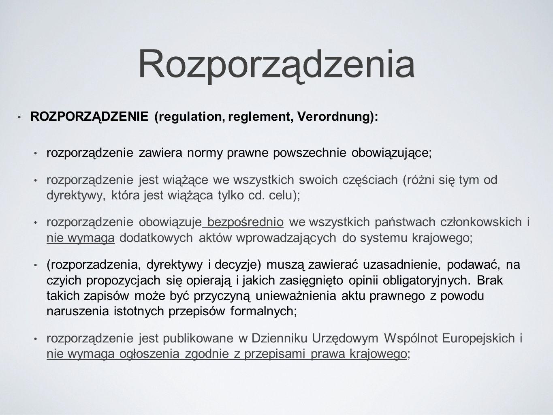 Rozporządzenia ROZPORZĄDZENIE (regulation, reglement, Verordnung):