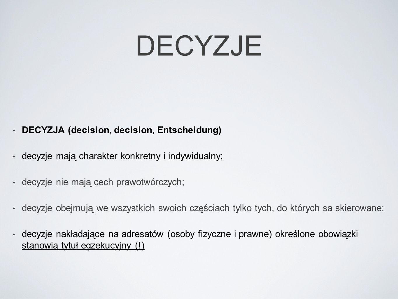 DECYZJE DECYZJA (decision, decision, Entscheidung)