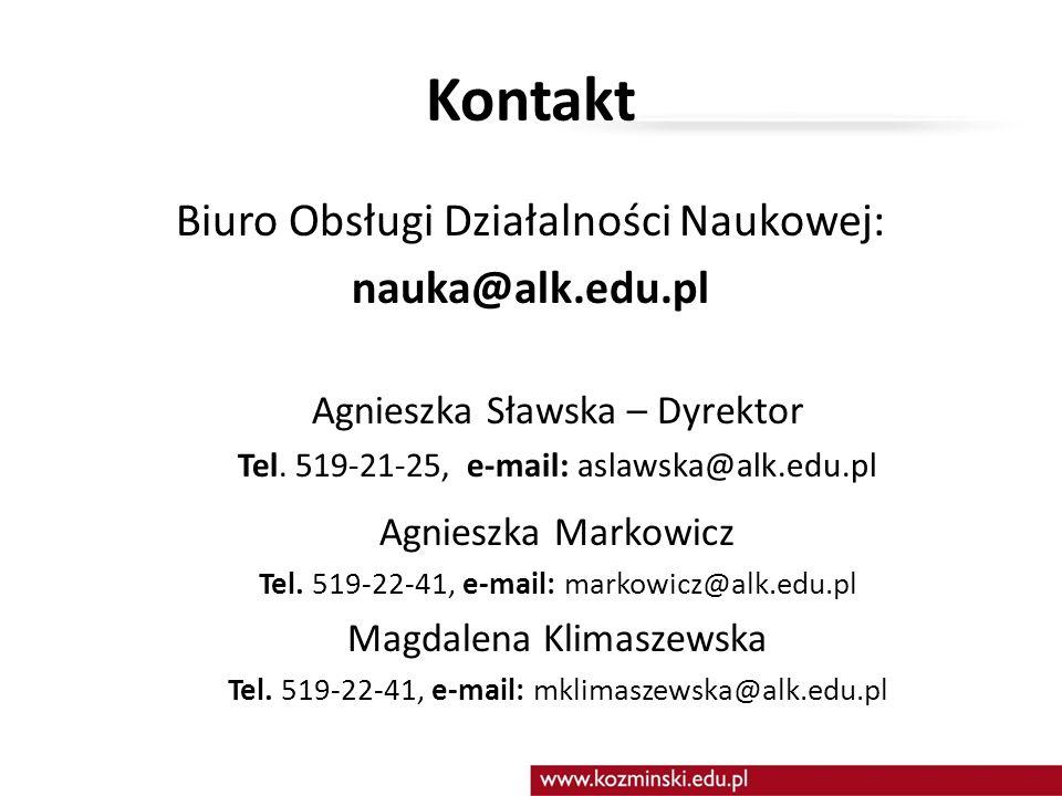 Kontakt Biuro Obsługi Działalności Naukowej: nauka@alk.edu.pl