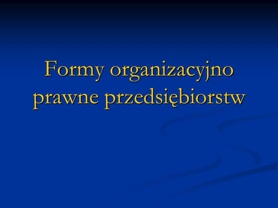 Formy organizacyjno prawne przedsiębiorstw