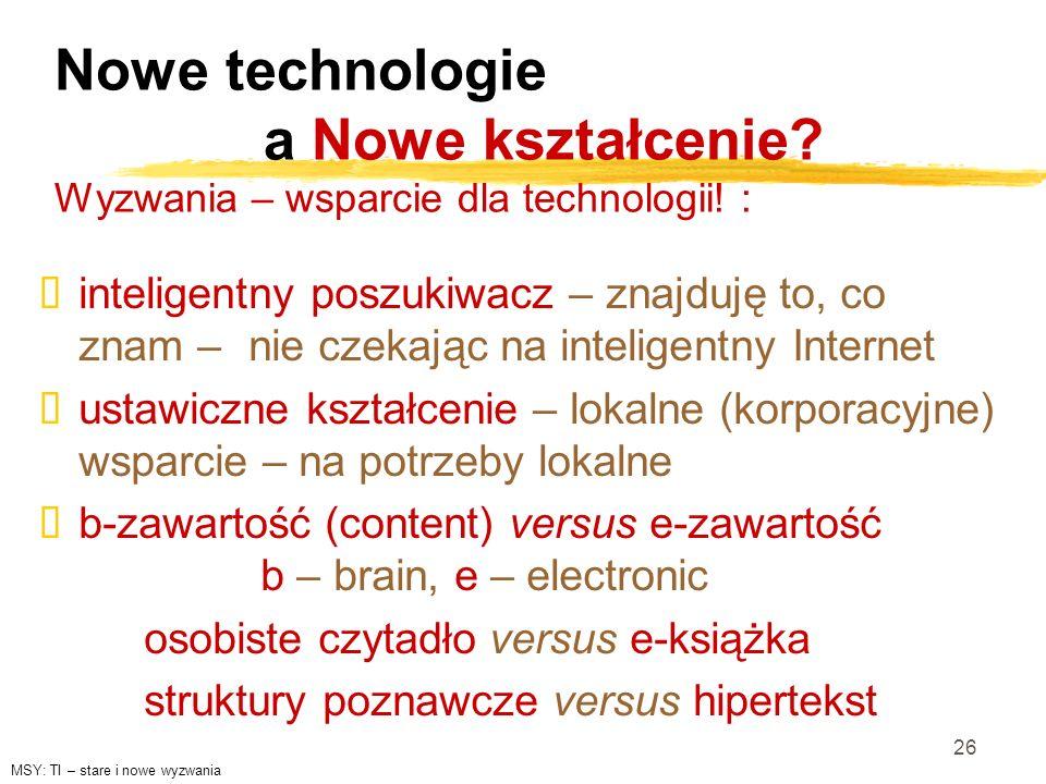 Nowe technologie. a Nowe kształcenie
