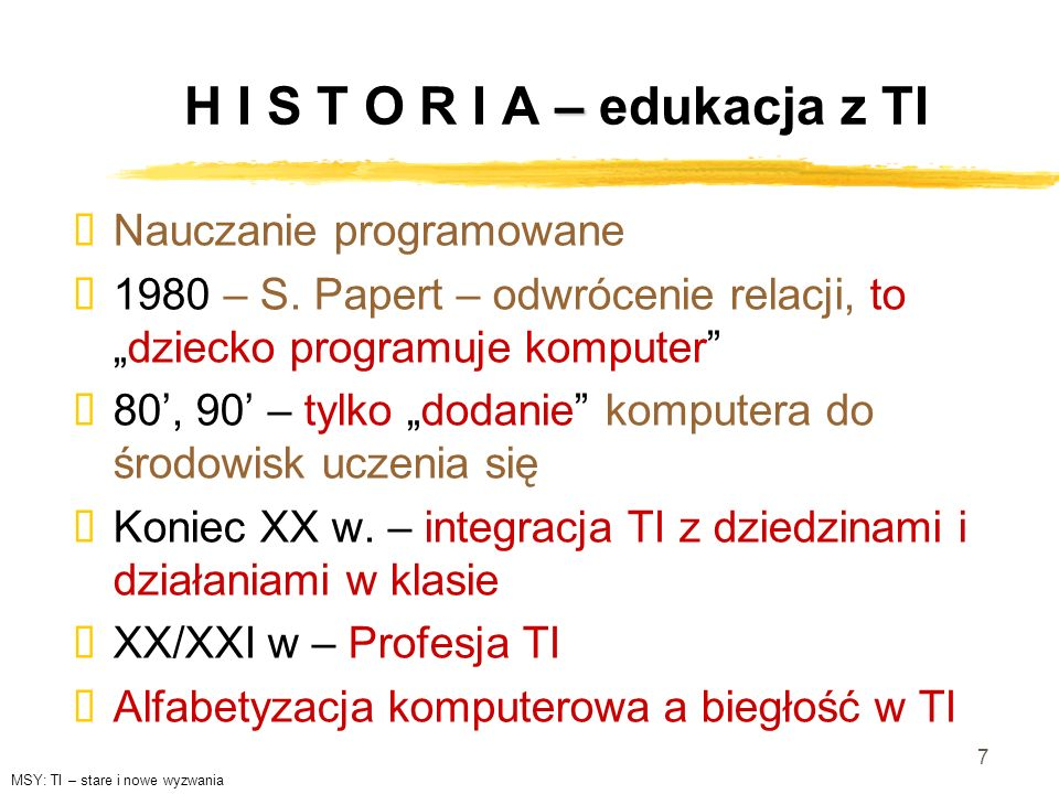 H I S T O R I A – edukacja z TI