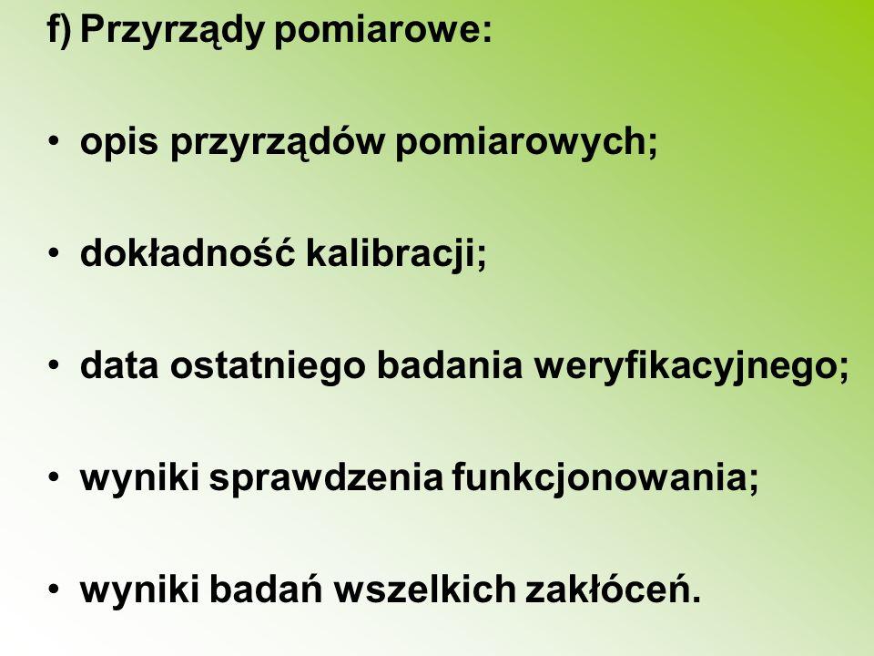 f) Przyrządy pomiarowe: