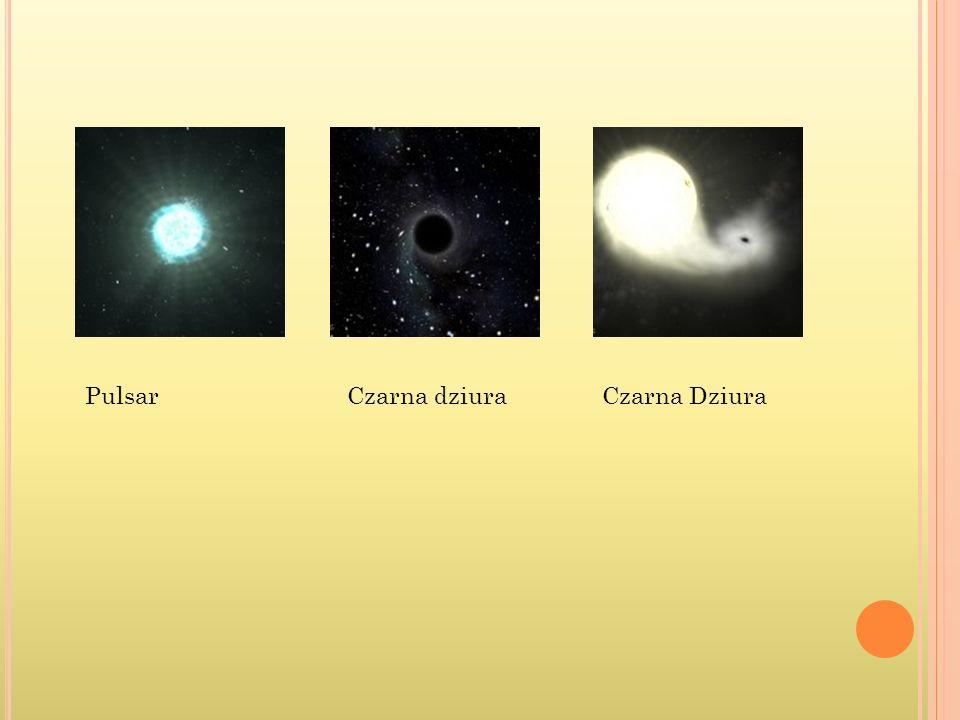 Pulsar Czarna dziura Czarna Dziura