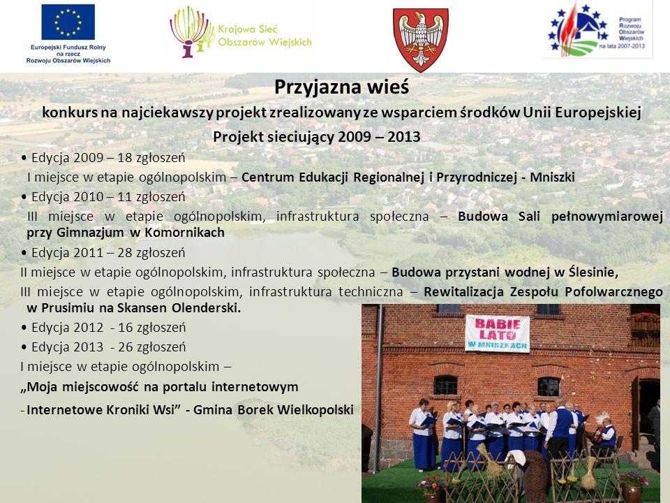 Przyjazna wieś konkurs na najciekawszy projekt zrealizowany ze wsparciem środków Unii Europejskiej.