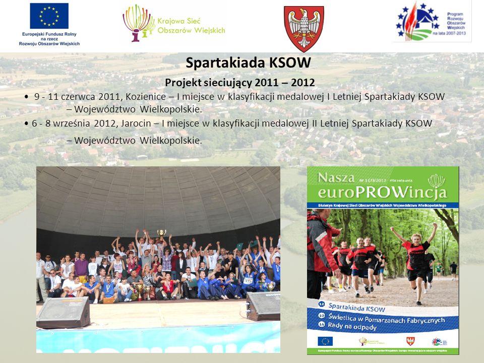 Spartakiada KSOW Projekt sieciujący 2011 – 2012