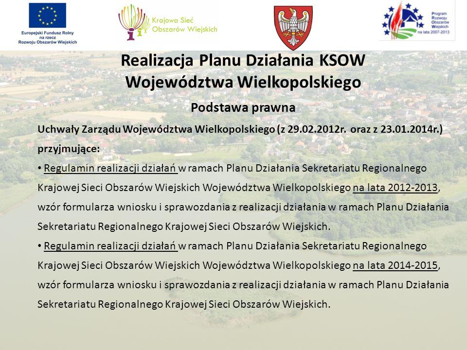 Realizacja Planu Działania KSOW Województwa Wielkopolskiego