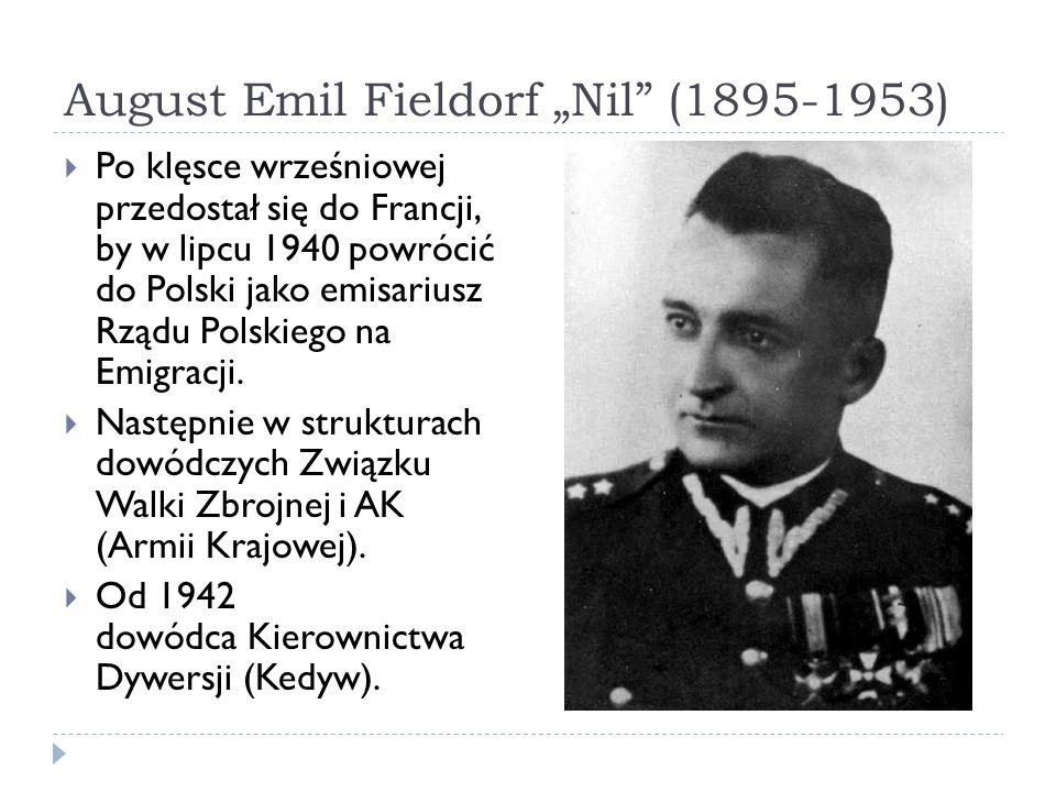 """August Emil Fieldorf """"Nil (1895-1953)"""