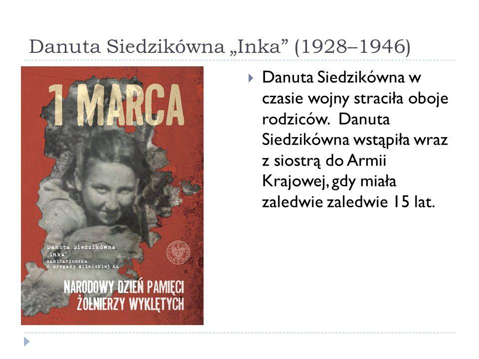 """Danuta Siedzikówna """"Inka (1928–1946)"""
