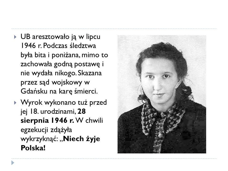 UB aresztowało ją w lipcu 1946 r