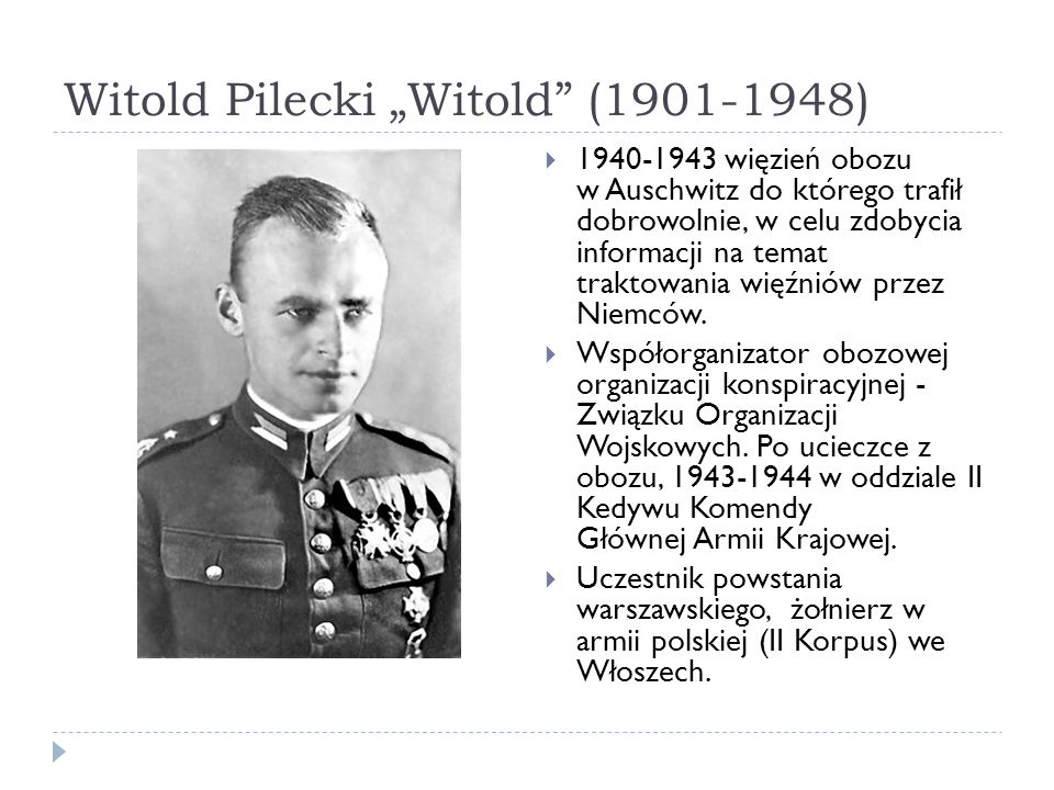 "Witold Pilecki ""Witold (1901-1948)"