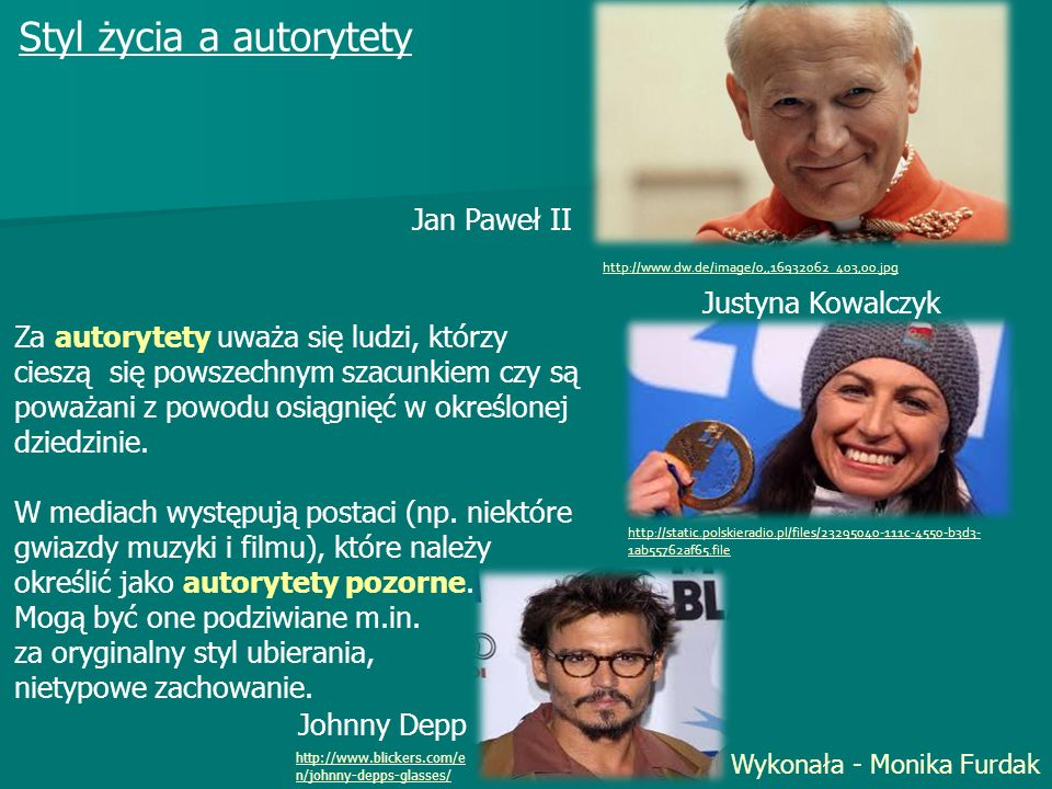 Styl życia a autorytety