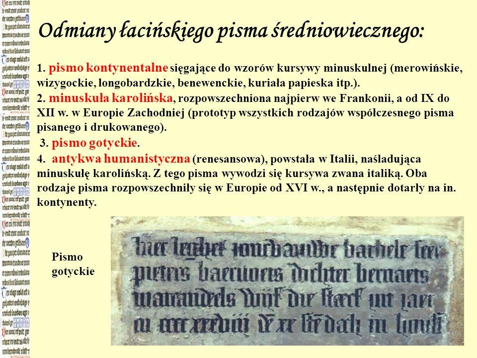 Odmiany łacińskiego pisma średniowiecznego: 1