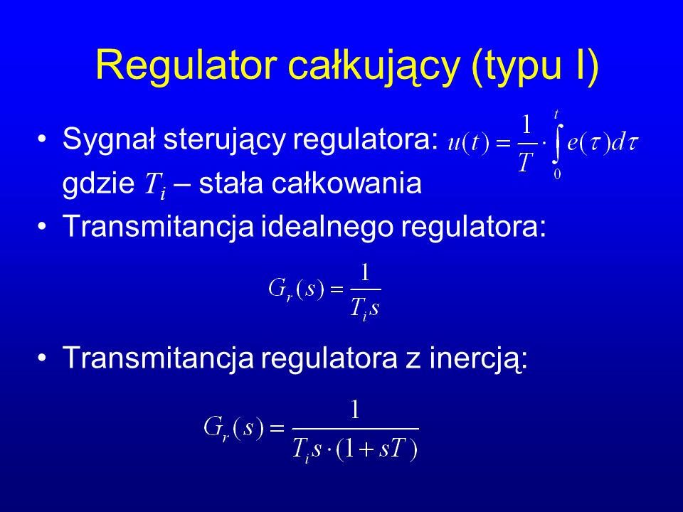 Regulator całkujący (typu I)