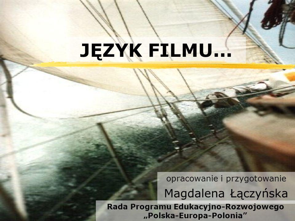 opracowanie i przygotowanie Magdalena Łączyńska