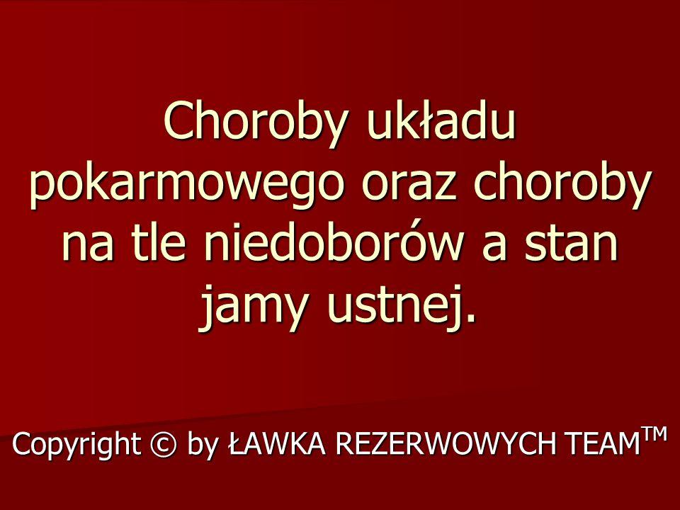 Copyright © by ŁAWKA REZERWOWYCH TEAMTM