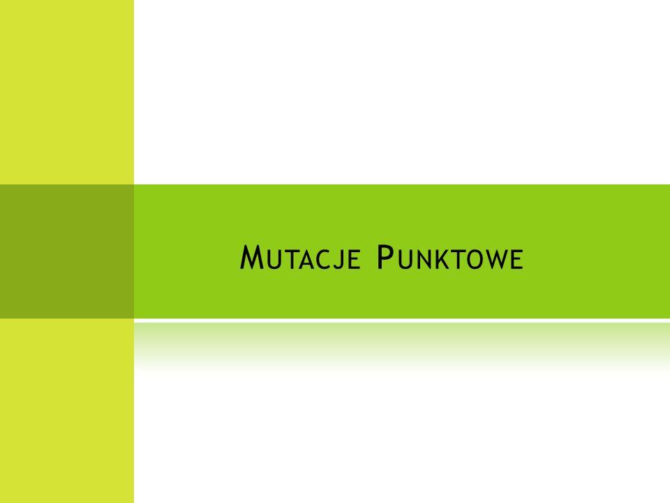 Mutacje Punktowe