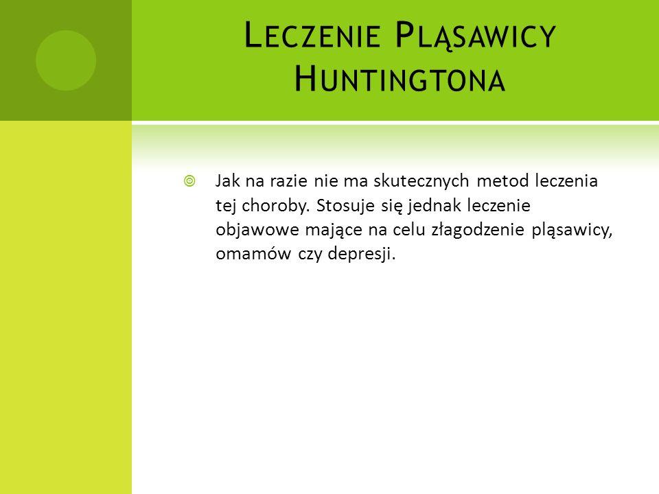 Leczenie Pląsawicy Huntingtona