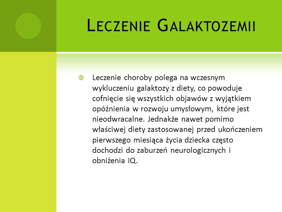 Leczenie Galaktozemii
