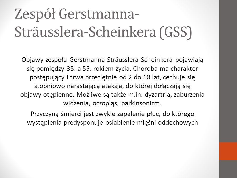 Zespół Gerstmanna-Sträusslera-Scheinkera (GSS)