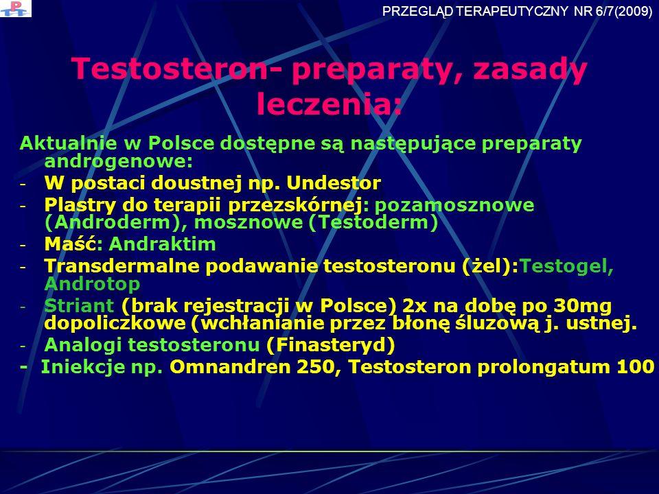 Testosteron- preparaty, zasady leczenia: