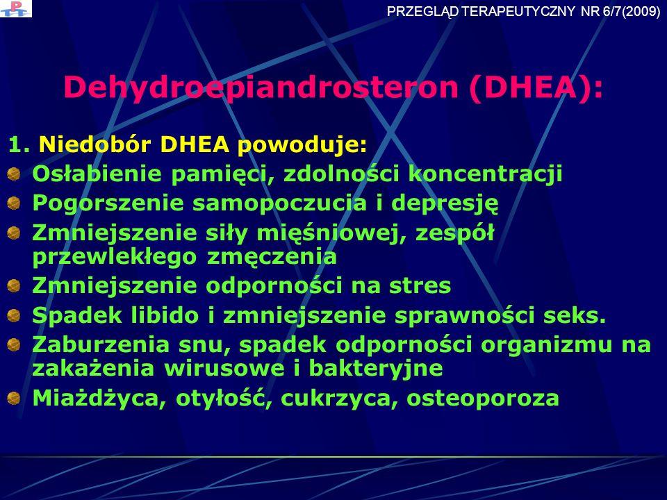 Dehydroepiandrosteron (DHEA):