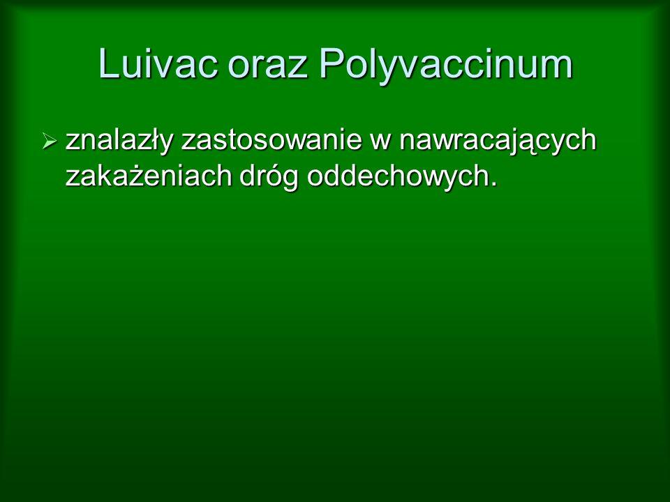 Luivac oraz Polyvaccinum