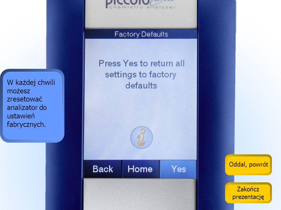 W każdej chwili możesz zresetować analizator do ustawień fabrycznych.