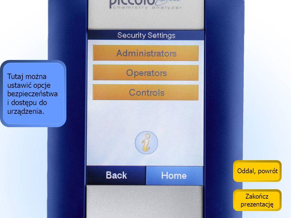 Tutaj można ustawić opcje bezpieczeństwa i dostępu do urządzenia.