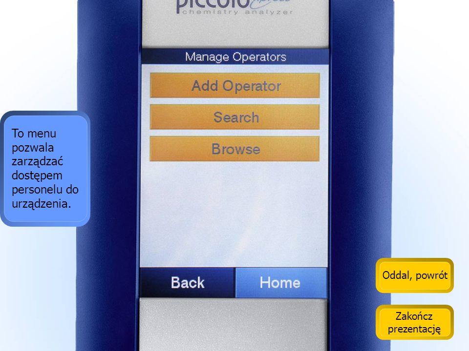 To menu pozwala zarządzać dostępem personelu do urządzenia.