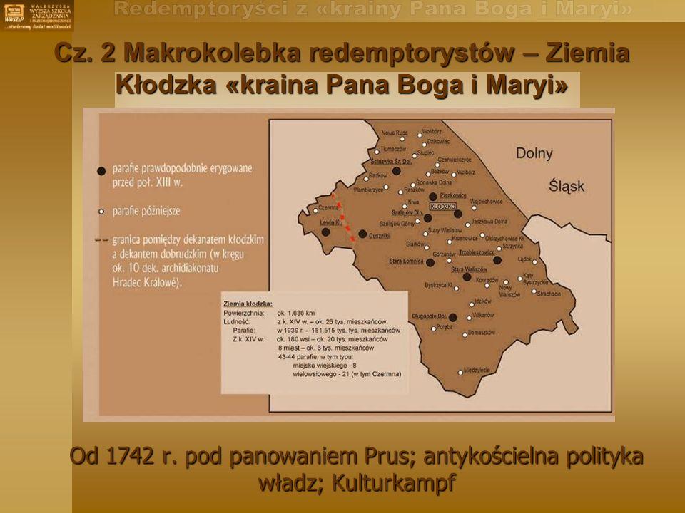 Cz. 2 Makrokolebka redemptorystów – Ziemia Kłodzka «kraina Pana Boga i Maryi»