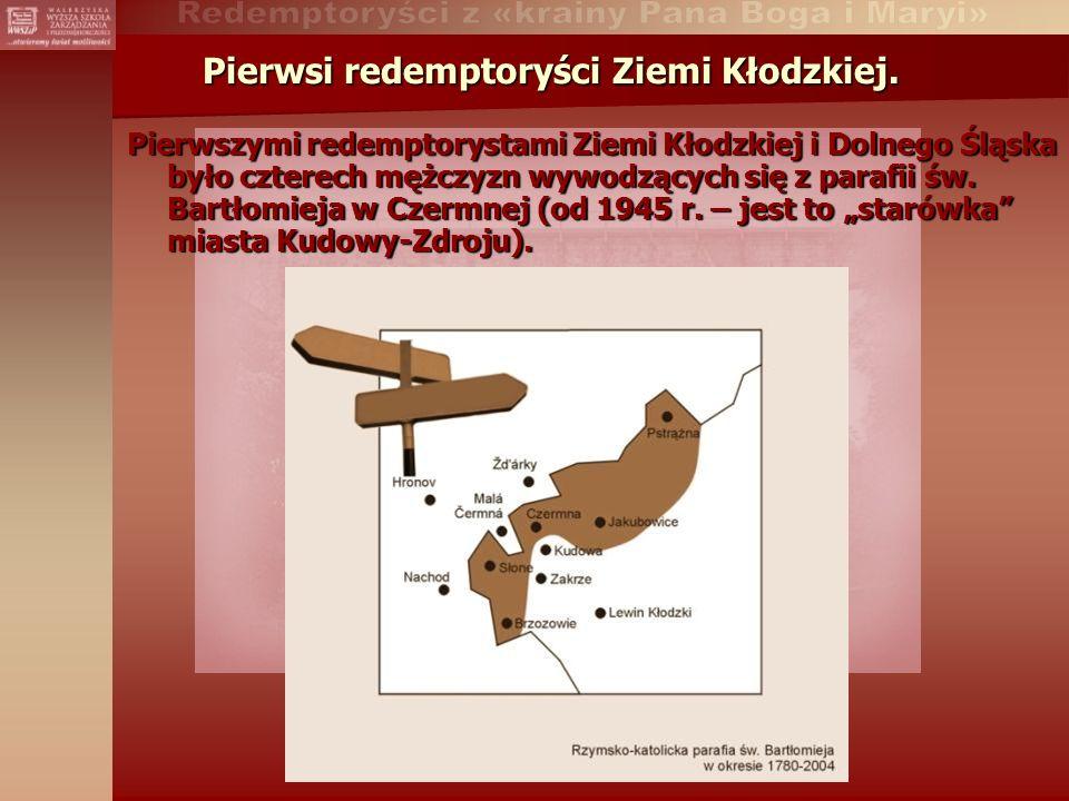 Pierwsi redemptoryści Ziemi Kłodzkiej.