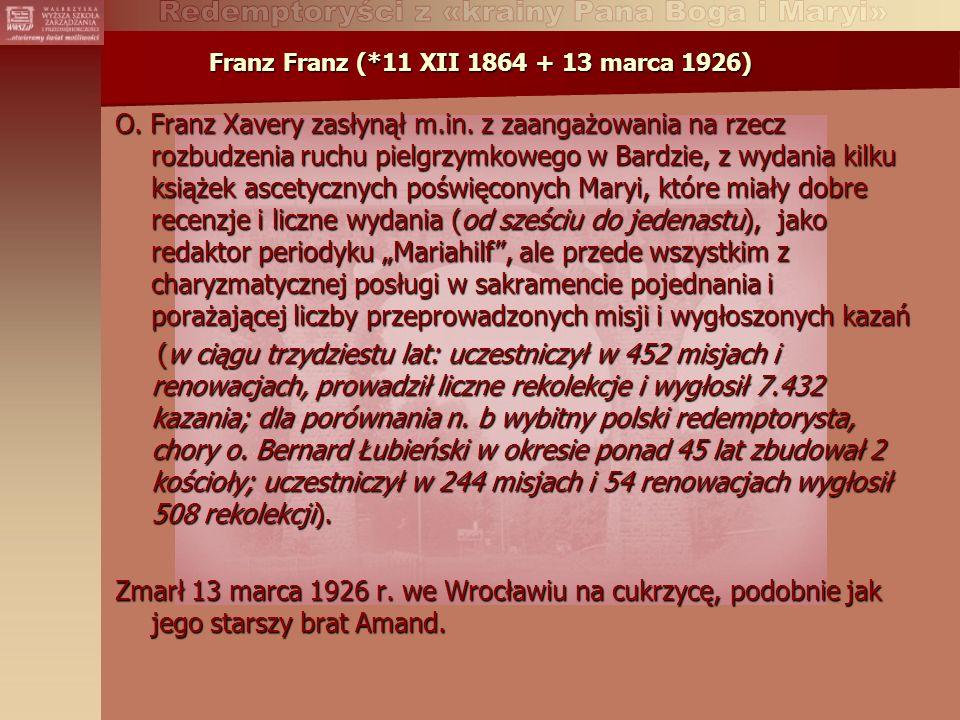 Franz Franz (*11 XII 1864 + 13 marca 1926)