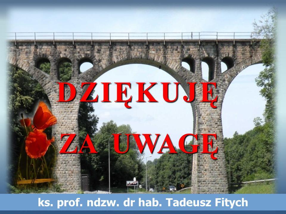 ks. prof. ndzw. dr hab. Tadeusz Fitych